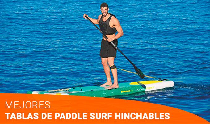 Las mejores tablas de paddle surf hinchables